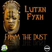 From the Dust by Lutan Fyah