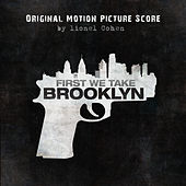 First We Take Brooklyn (Original Motion Picture Soundtrack) by lionel Cohen