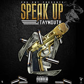Speak Up von Taymouth