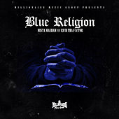 Blue Religion by Mista Maeham
