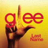Last Name (Glee Cast Version) de Glee Cast