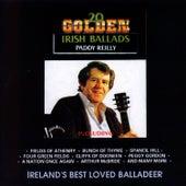 20 Golden Irish Ballads by Paddy Reilly