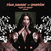 Get It Now (Remix) [feat. Omarion] by Tiwa Savage