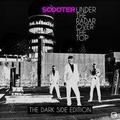 Under The Radar Over The Top - The Dark Side Editon von Scooter