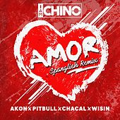 Amor (Spanglish Remix) [feat. Akon, Pitbull, Chacal & Wisin] von IAmChino
