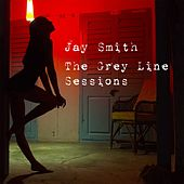 The Grey Line Sessions by Jay Smith