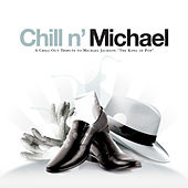 Chill N' Michael by Various Artists
