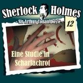 Die Originale - Fall 12: Eine Studie in Scharlachrot von Sherlock Holmes