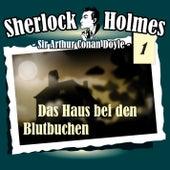 Die Originale - Fall 1: Das Haus bei den Blutbuchen von Sherlock Holmes