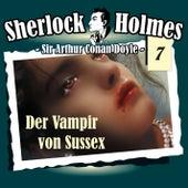 Die Originale - Fall 7: Der Vampir von Sussex von Sherlock Holmes