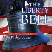 The Liberty Bell de Various Artists