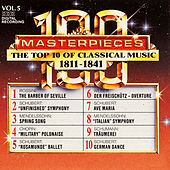 100 Masterpieces, Vol.5 - The Top 10 Of Classical Music: 1811 - 1841 by Various Artists