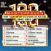 100 Masterpieces, Vol.6 - The Top 10 Of Classical Music: 1842 - 1853 by Various Artists