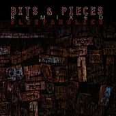 Bits and Pieces (Remixed) by Sleepaholics