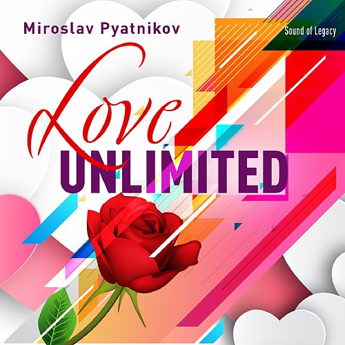 Love Unlimited de Miroslav Pyatnikov