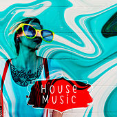 House Music von Various Artists