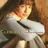 Presença Envolvente by Clebiane