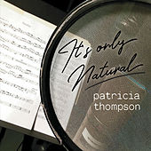 Its Only Natural de Patricia Thompson