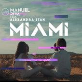 Miami (feat. Alexandra Stan) by Manuel Riva