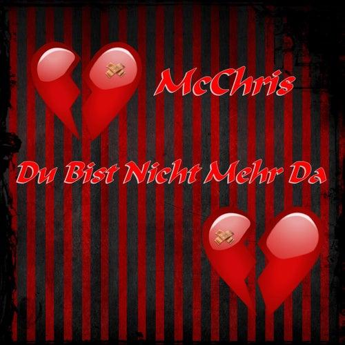 Du bist nicht mehr da by MC Chris (1)