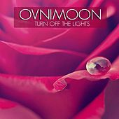 Turn off the Light by Ovnimoon