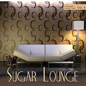 Sugar Lounge, Vol. 4 by Various Artists