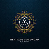 Heritage.Foreword by Astropilot