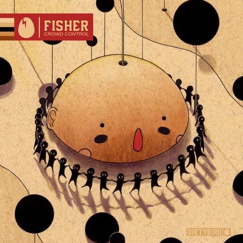 Crowd Control von Fisher