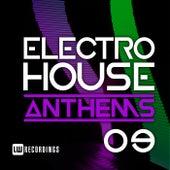 Electro House Anthems, Vol. 09 - EP de Various Artists