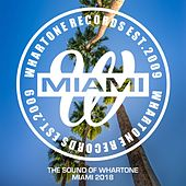 The Sound Of Whartone Miami 2018 - EP de Various Artists