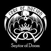 Core of Nation - Septor of Doom by Core Of Nation