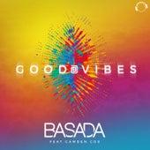 Good Vibes von Basada