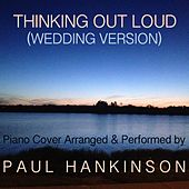 Thinking out Loud (Wedding Version) de Paul Hankinson
