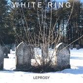 Leprosy von White Ring