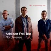 No Defense von Addison Frei Trio