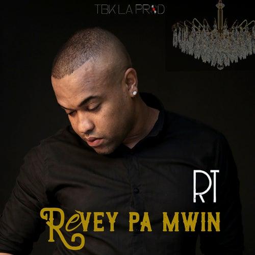 Révey pa mwin by Rt