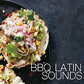 BBQ Latin Sounds by Various Artists