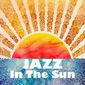 Jazz In The Sun von Various Artists