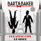 Greatest Hits Remixed de Bart&Baker