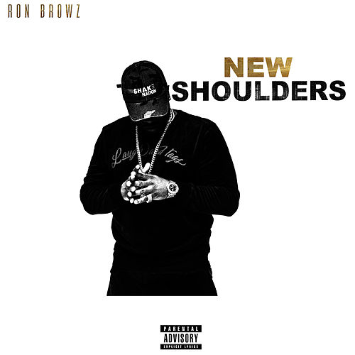 New Shoulders by Ron Browz
