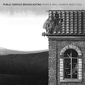 People Will Always Need Coal (Vessels Remix) by Public Service Broadcasting