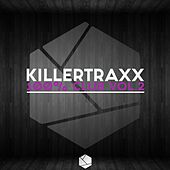 Killertraxx 100% Club, Vol. 2 by Various Artists
