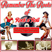 Remember The Roots Of Rock'n' Roll de Various Artists