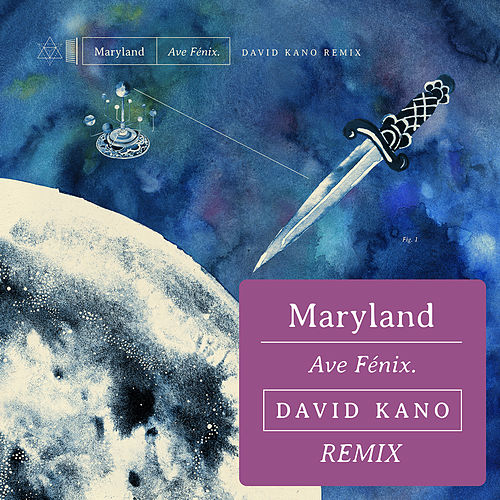 Ave Fénix (David Kano Remix) de Maryland