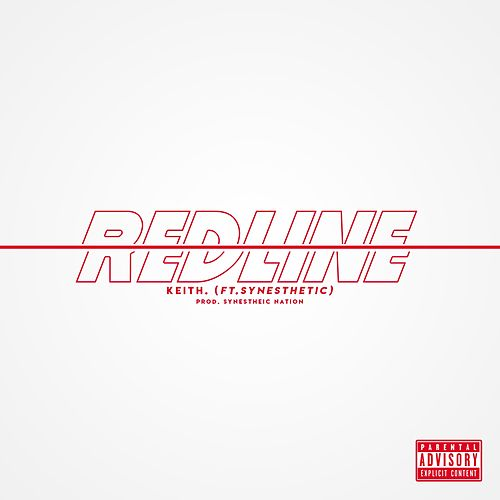 Redline (feat. Synesthetic) by Keith (Rock)