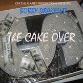 The Cake Over by Bobby Drakenit