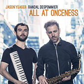 All at Onceness de Randal Despommier
