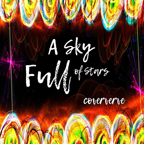 A Sky Full of Stars by Coververve