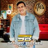 Meus Pais de Sandro Becker
