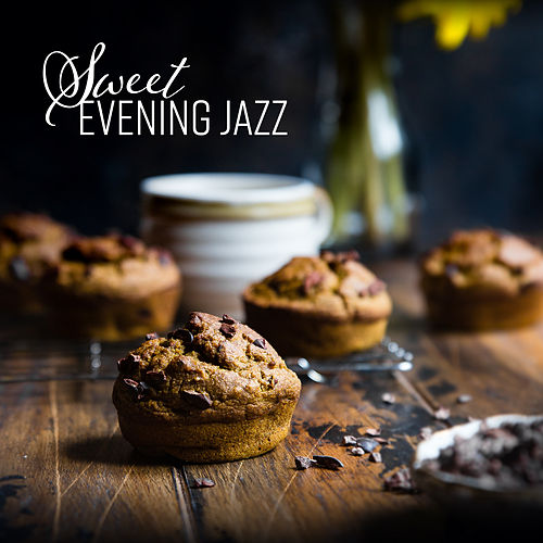 Sweet Evening Jazz by Relaxing Piano Music